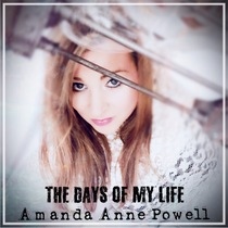 The Days of My Life by Amanda Anne Powell