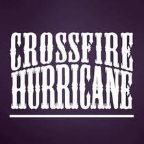 Crossfire Huricane by Crossfire Hurricane