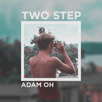 Two Step by Adam Oh