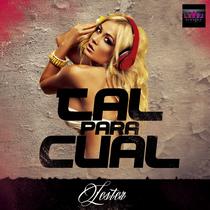 Tal para Cual by Lester