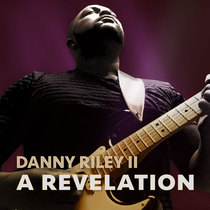A Revelation by Danny Riley II