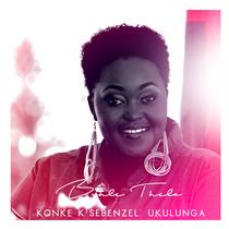 Konke k'sebenzel' ukulunga by Buhle Thela