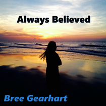 Always Believed (feat. Aaron Porta) by Bree Gearhart