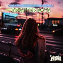 Brighter Days (feat. Lee Lee Stylz) by Chad Armes