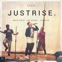 JustRise. by JustRise. Fam, Nate Nate, Jae Doug & Carlito