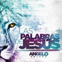 Las Palabras de Jesús by Angelo Toledo