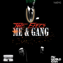Me & Gang by The Execs