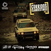 Corridos Clandestinos, vol. 1 by Varios Artistas