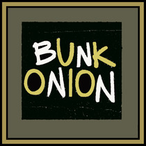 Bunk Onion by Bunk Onion