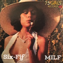 Milf by Six Fif