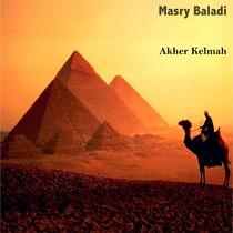 Akher Kelmah by Masry Baladi