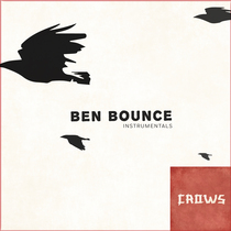 Crows (Instrumentals) by Ben Bounce