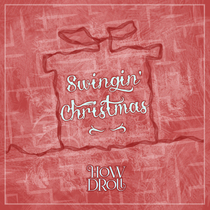 Swingin' Christmas by How Droll
