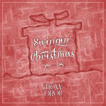 Swingin' Christmas by How Droll
