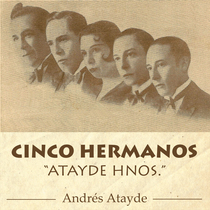 """Cinco Hermanos """"Atayde Hnos."""" by Andres Atayde"""