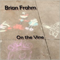 On the Vine by Brian Frahm