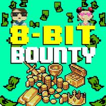 8 Bit Bounty by 8 Bit Universe
