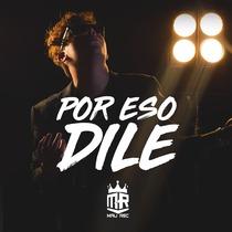 Por Eso Dile by Mau Rec