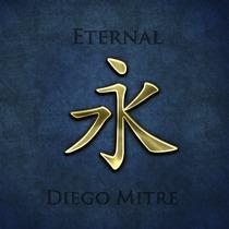 Eternal by Diego Mitre