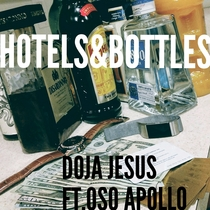 Hotels & Bottles (feat. Oso Apollo) by Doja Jesus