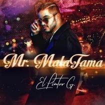 Mr. Mala Fama by El Pintor G