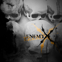 Enemy X by Enemy X