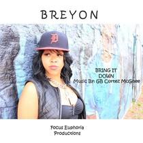 Bring It Down by Breyon