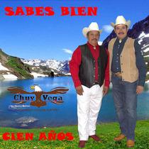 Sabes Bien by Chuy Vega