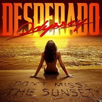 Don't Miss the Sunset by Odyssey Desperado