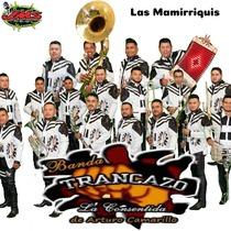 Las Mamirriquis by Banda Trancazo & Arturo Camarillo