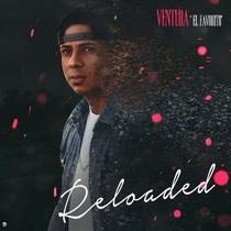 Reloaded by Ventura El Favorito