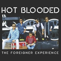 The Foreigner Experience by Hot Blooded