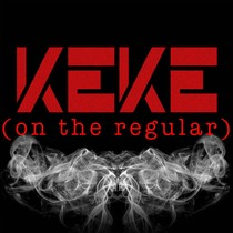 Keke (On the Regular) [Chorus] [Cover] by Ton the Beast