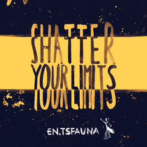 Shatter Your Limits by En Tsfauna