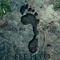 Fee Fi Fo (feat. Eptos Uno) by Santa RM