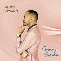 Romance & Seducción by Alex Taylor