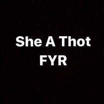 She a Thot by Fly Young Red