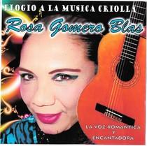 Elogio a la Musica Criolla by Rosa Gomero Blas