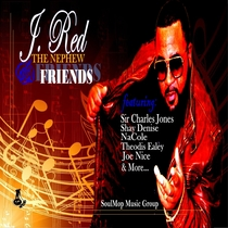 J. Red the Nephew and Friends by J. Red the Nephew