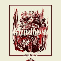 Our Tribe by Blindboss