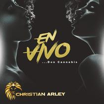 En Vivo... Don Cannabis by Christian Arley