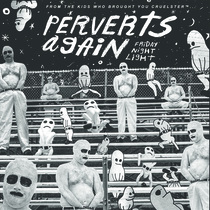 Friday Night Light by Perverts Again