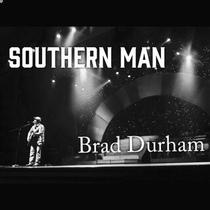 Southern Man by Brad Durham