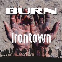 Irontown (Radio Edit) by Burn