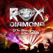 Let the Music Do the Talkin' by Rox Diamond