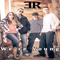 We're Young by Everyday Ritual