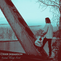Second Things First by Chase Johanson