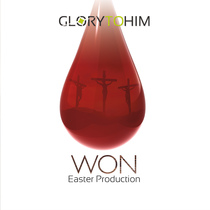Won (Easter Production) by Glory To Him
