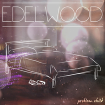 Problem Child by Edelwood