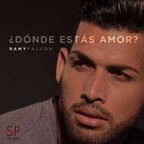 ¿Dónde Estás Amor? by Ramy Falcón
